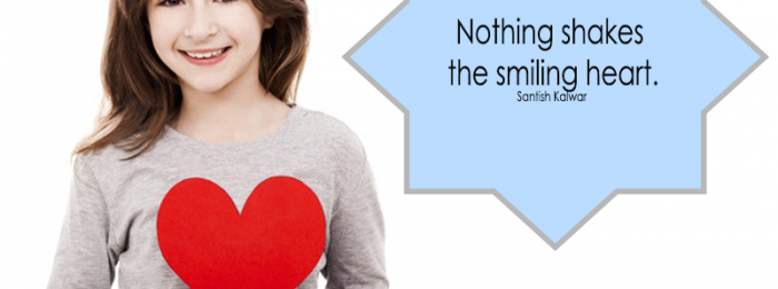 Nothing Shakes the Smiling Heart