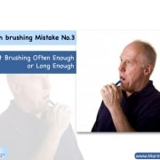 "Tooth brushing Mistake No.3: ""Not Brushing Often Enough or Long Enough"" 4"