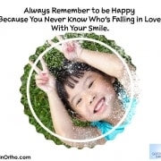 Always Remember to be Happy Because You Never Know Who's Falling in Love With Your Smile 1