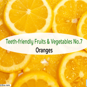 Teeth-friendly Fruits & Vegetables No. 7: Oranges 8