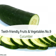 Teeth-friendly Fruits & Vegetables No. 9: Cucumber 7